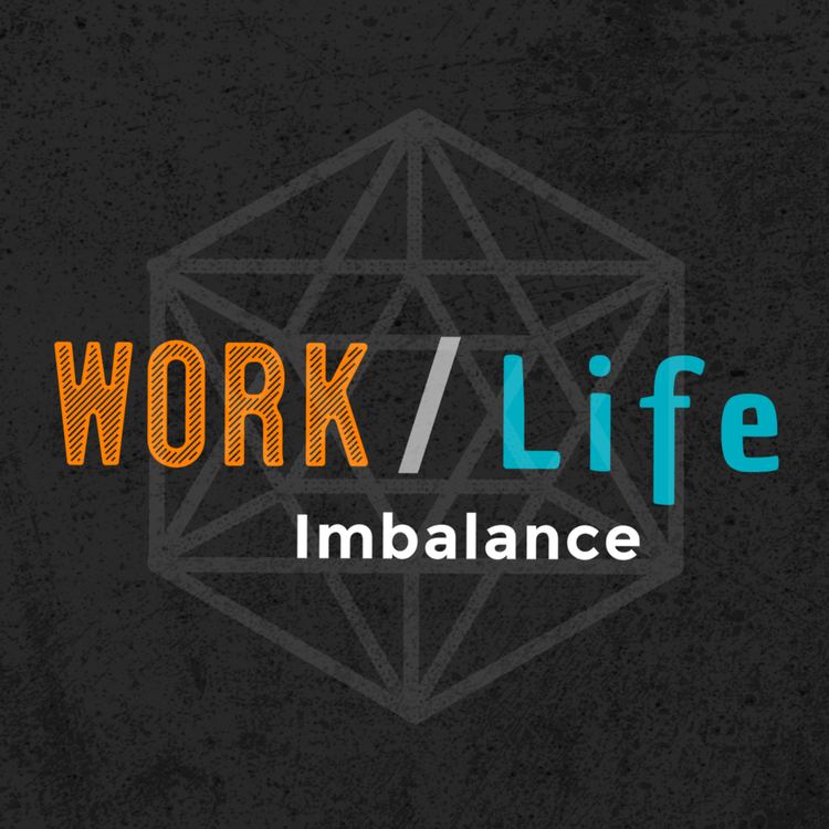 episodes work life imbalance podcast