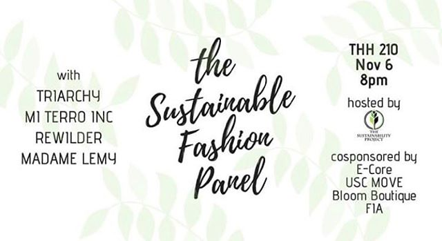 Don't forget to check out our Sustainable Fashion Panel tonight at 8 in THH 210! Hope to see you all there!