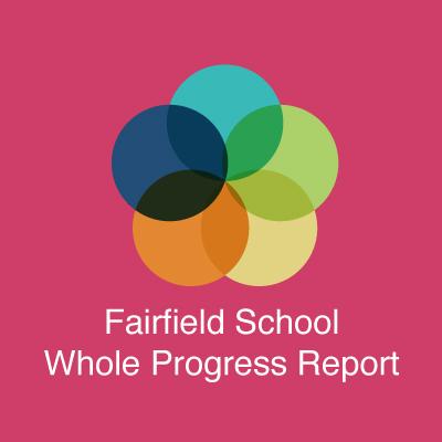 Fairfield School Whole Progress Report