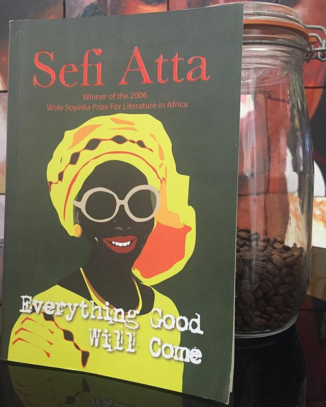 #NowReading: 'Everything Good Will Come' by Sefi Atta.  Have you read this book? ☀️ #TheSunshineBookClub #BookClub #ThatReOfSunshine #AfricanLiterature #Fiction #BookLover #SefiAtta #EverythingGoodWillCome #InstaMood #InstaDaily
