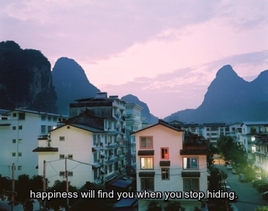 stop hiding from happiness