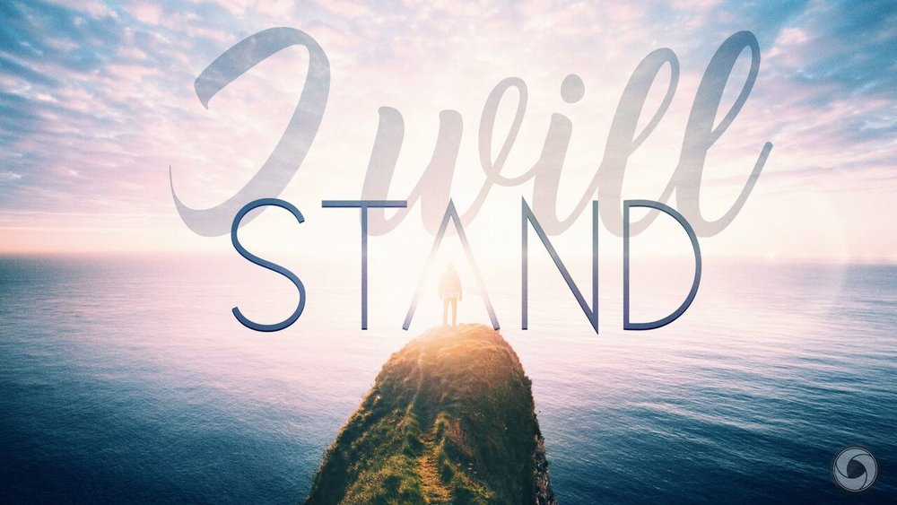 I Will Stand -