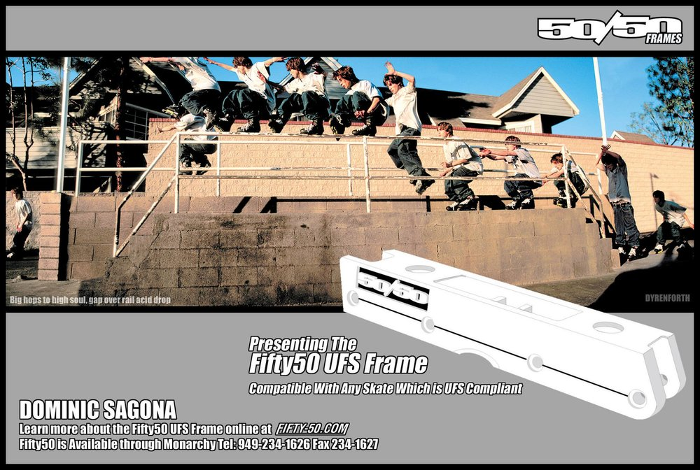 This Dominic Sagona 50/50 ad was the first public image of what the UFS frame was going to look like. Even though it was just a drawing, we wanted to show that we were 100% behind the UFS project.