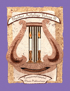 Shabbat Anthology, Volume VI - Published by Transcontinental Music Publications