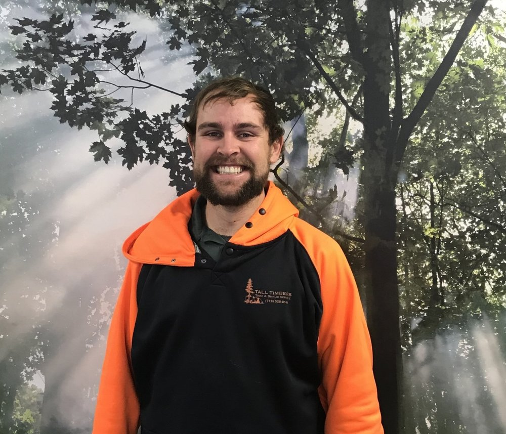 Trevor Carpenter - Arborist/EstimatorTrevor has always had a passion for climbing trees and now that he gets to do it for a living is a dream come true.  Trevor also gives our customers estimates on all tree services and loves to share his knowledge on trees and shrubs.  When he's not climbing, you can find him enjoying the lake in the summer and the mountains in the winter.  Being a native to Colorado, Trevor believes it is essential to preserve our forests.
