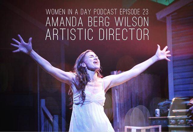 In Episode 23, Amanda Berg Wilson speaks about the balance of creativity and business as the co-founder and Artistic Director of The Catamounts, an independent theater company in Boulder, CO.  #womeninadaypodcast #podcast #theater #womensstories #allwomen #thecatamounts #bouldercolorado #boulder #womensupportwomen #artisticdirector #director