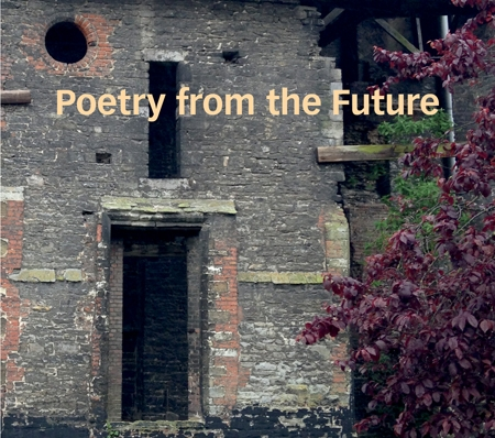 POETRY FROM THE FUTURE   To Be Continued Liebowitz/de Brunner/Carter/Norton