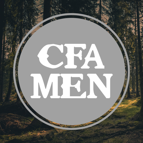 "CFA MEN   ""Iron sharpens iron, and one man sharpens another"" (Provers 27:17). CFA offers some great events focused on men to build them up and give them the tools to live a strong Christian life. Whether its a breakfast featuring a key speaker or our annual Man Camp weekend, our desire is to make a difference in every man's life. We band together as brothers in Christ so we can be the husbands, fathers, and men that God has called us to be."