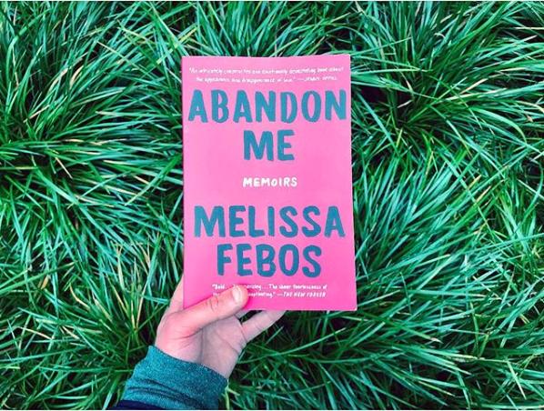 Melissa Febos Abandon Me.jpg