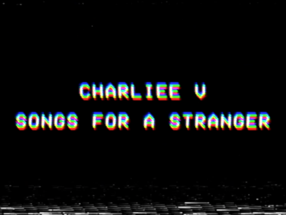 CHARLIEE V, SONGS FOR A STRANGER (2017) - A short video of the EP recording process for artist Charliee V's upcoming debut EP release.
