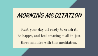 best morning meditation