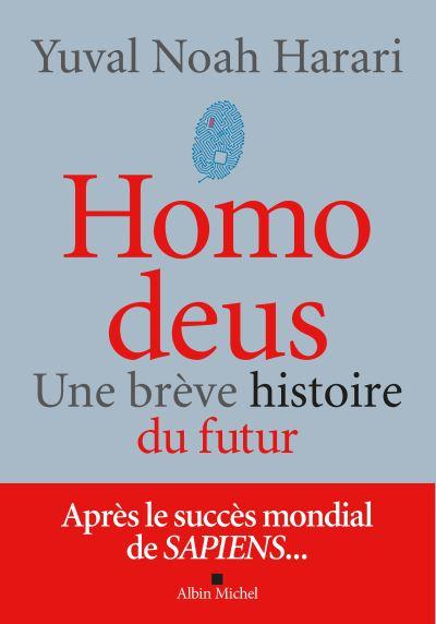 Homo deus  -Yuval Noah Harari