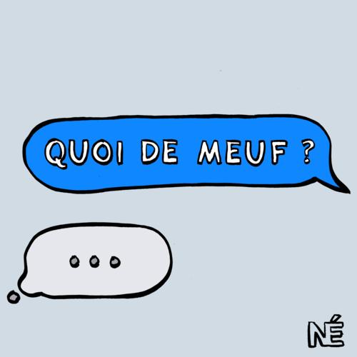 Quoi de Meuf ?   Une conversation générationnelle et intersectionnelle sur la pop culture, par Clémentine Gallot et Mélanie Wanga, deux journalistes et créatrices de la newsletter du même nom. En cours de rodage, mais la plupart du temps très intéressant.