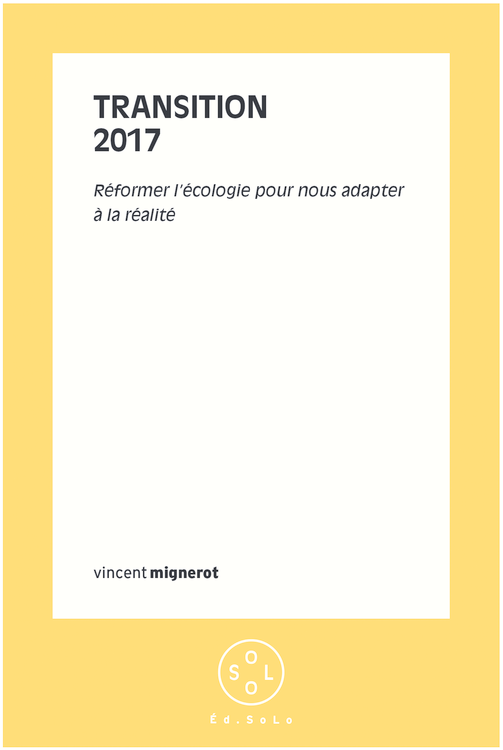 Transition 2017  - Vincent Mignerot