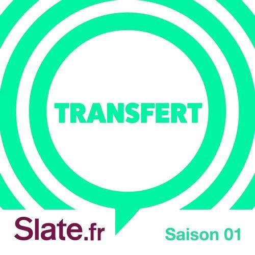 Transfert    Transfert  est un podcast de Slate.fr présenté par Charlotte Pudlowski, produit par  Louie Média , nouveau studio de podcasts narratifs. Dans Transfert, quelqu'un raconte une histoire. Une histoire, une aventure, un truc vrai, fou, émouvant, étonnant. Ce quelqu'un qui raconte l'histoire, c'est peut-être votre voisin de palier, votre voisin de métro, quelqu'un que vous avez croisé à la boulangerie. Et il vous raconte son histoire comme si c'était votre ami.C'est fascinant. Et ça raconte beaucoup plus que de simples anecdotes.