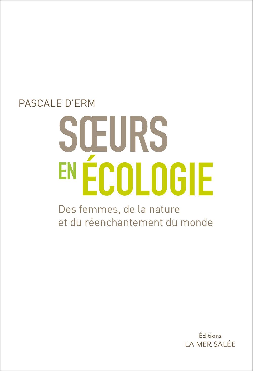 Soeurs en écologie  Pascale d'Erm