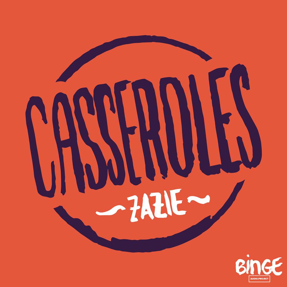 Casseroles   Zazie Tavitian va cuisiner des recettes dans sa famille ou chez des inconnus. Et derrière les recettes, il y a des histoires.  Un succulent podcast de Binge Audio.