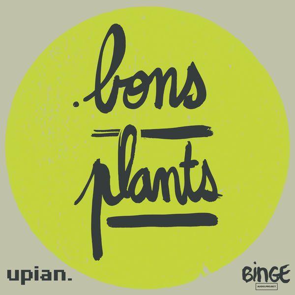 Bons plants   Un podcast de Binge Audio sur l'agriculture urbaine, à la rencontre des acteurs de la conquête végétale de la ville.