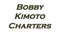 Bobby Kimoto Charters