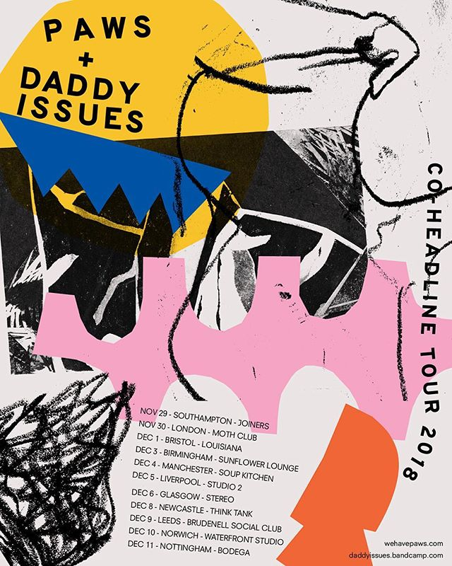 Poster for @wehavepaws and @daddyissuesband co-headline tour this Autumn 〰➰〰