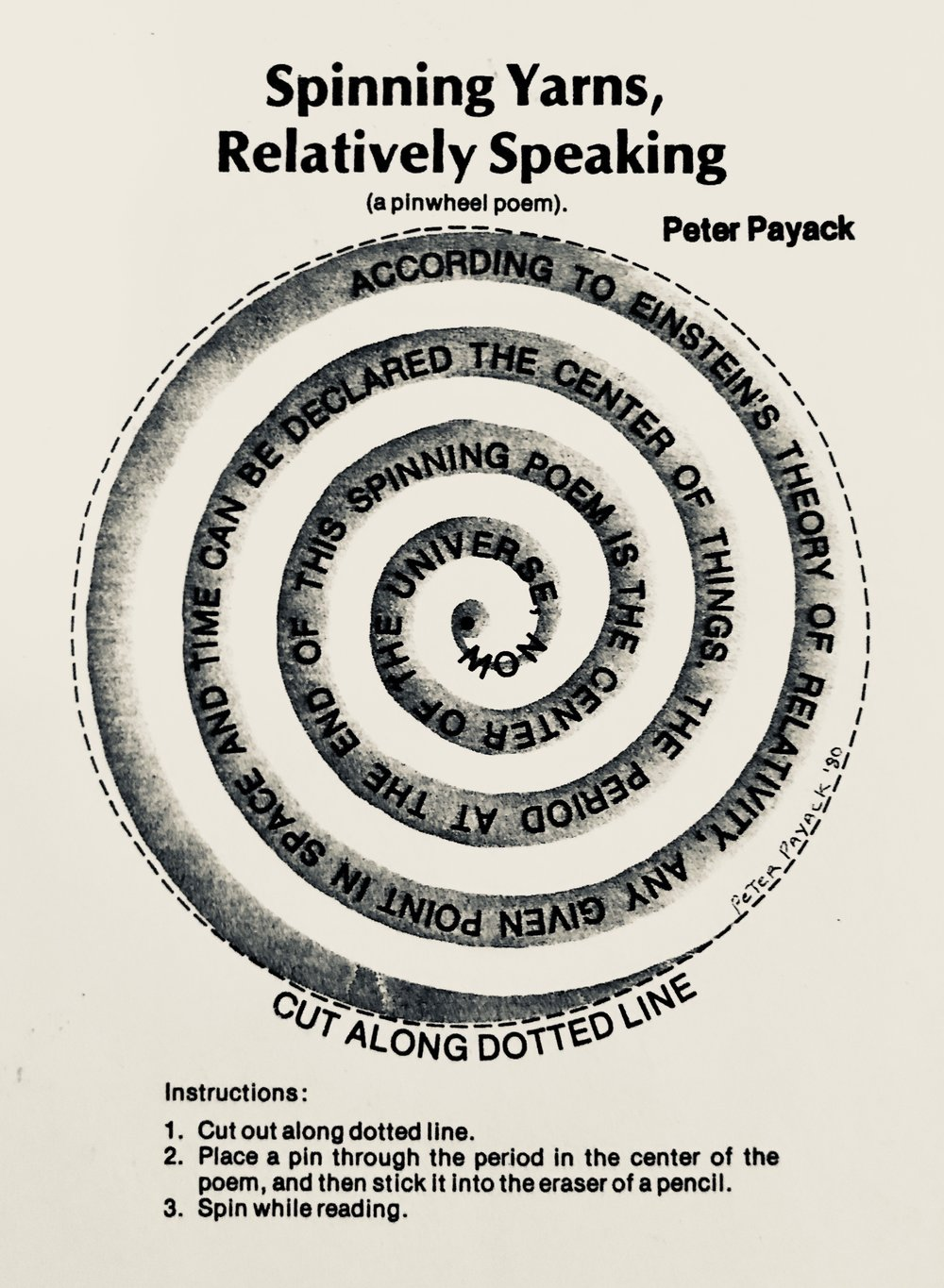 "This ""pinwheel"" poem, by science fiction poet Peter Payack, originally appeared in "" Creative Computing Magazine "" in 1979, where Payack was a contributing editor since 1975."