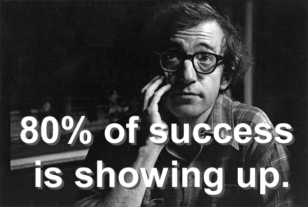 80% of success is showing up.jpg