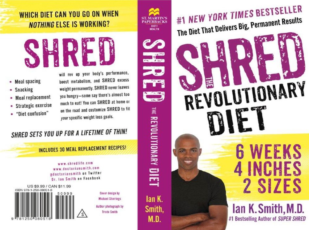 - Which diet can you go on when nothing else is working?SHREDIan K. Smith, M.D., #1 bestselling author and diet guru, has created a revolutionary 6-week plan that combines meal spacing, snacking, meal replacement, strategic exercise, and