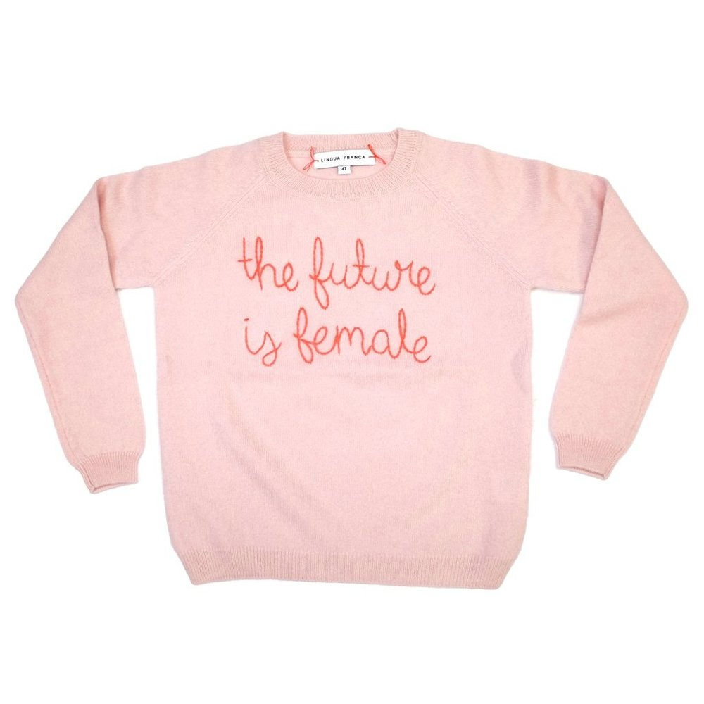 Lingua Franca The Future is Female Sweatshirt $160