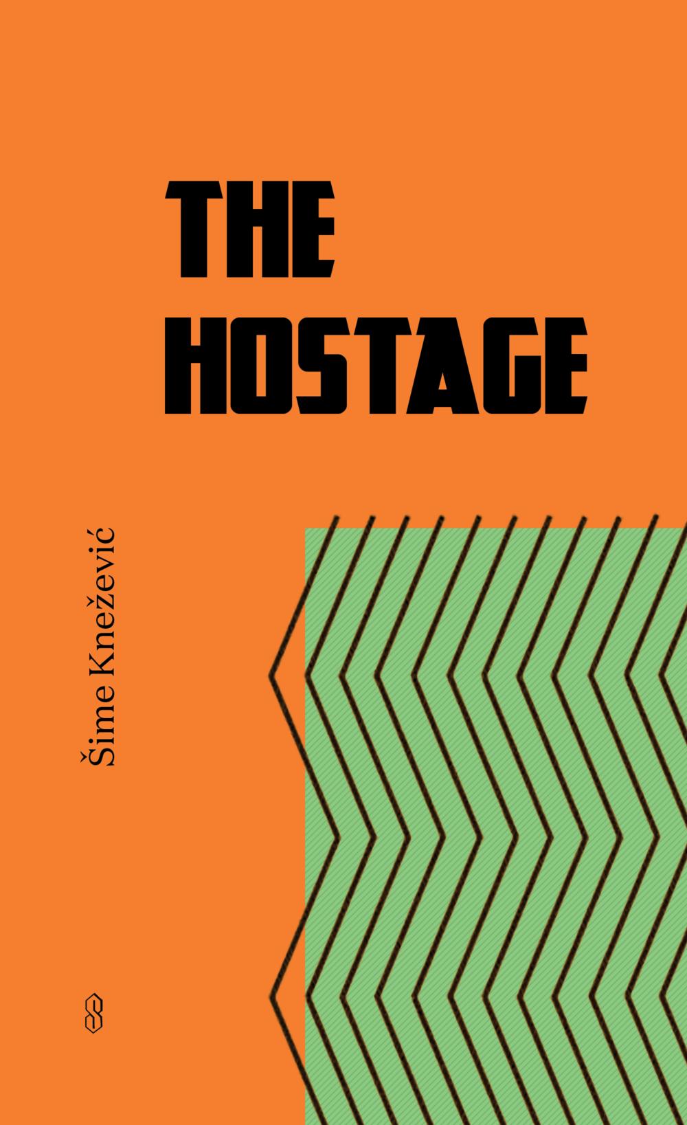 THE HOSTAGE_SIME KNEZEVIC.png