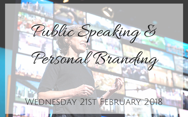 Public Speaking & Personal Branding - Are you looking to conquer your fear of public speaking?Grow your professional network?Define your personal brand?Position yourself as a thought leader in your field?