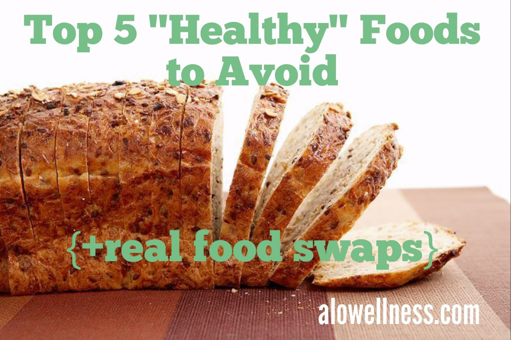 "Top 5 ""Healthy"" Foods to Avoid"