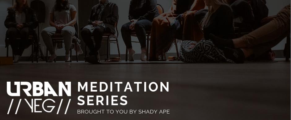 Copy of Feb - Urban YEG Meditation Series with Shady Ape-4.png