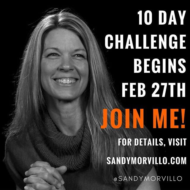 I'd love to have you join me for the 10 Day Challenge! What are you waiting for? Find details at https://www.sandymorvillo.com/blog/10-day-health-fitness-challenge-shopping-list