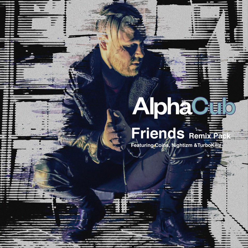 CM10232_AlphaCub_FriendsRemix_v1A (1).jpeg