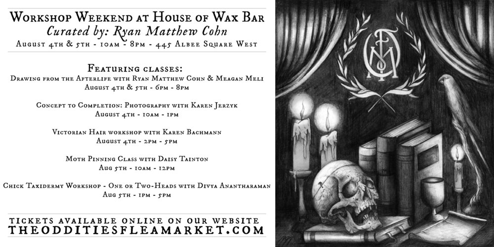 Weekend Workshops at House of Wax Bar - August 4th & 5th