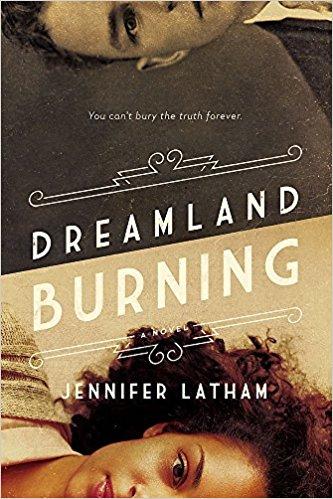 Dreamland Burning by Jennifer Latham.jpg