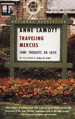 Traveling Mercies by Anne Lamott