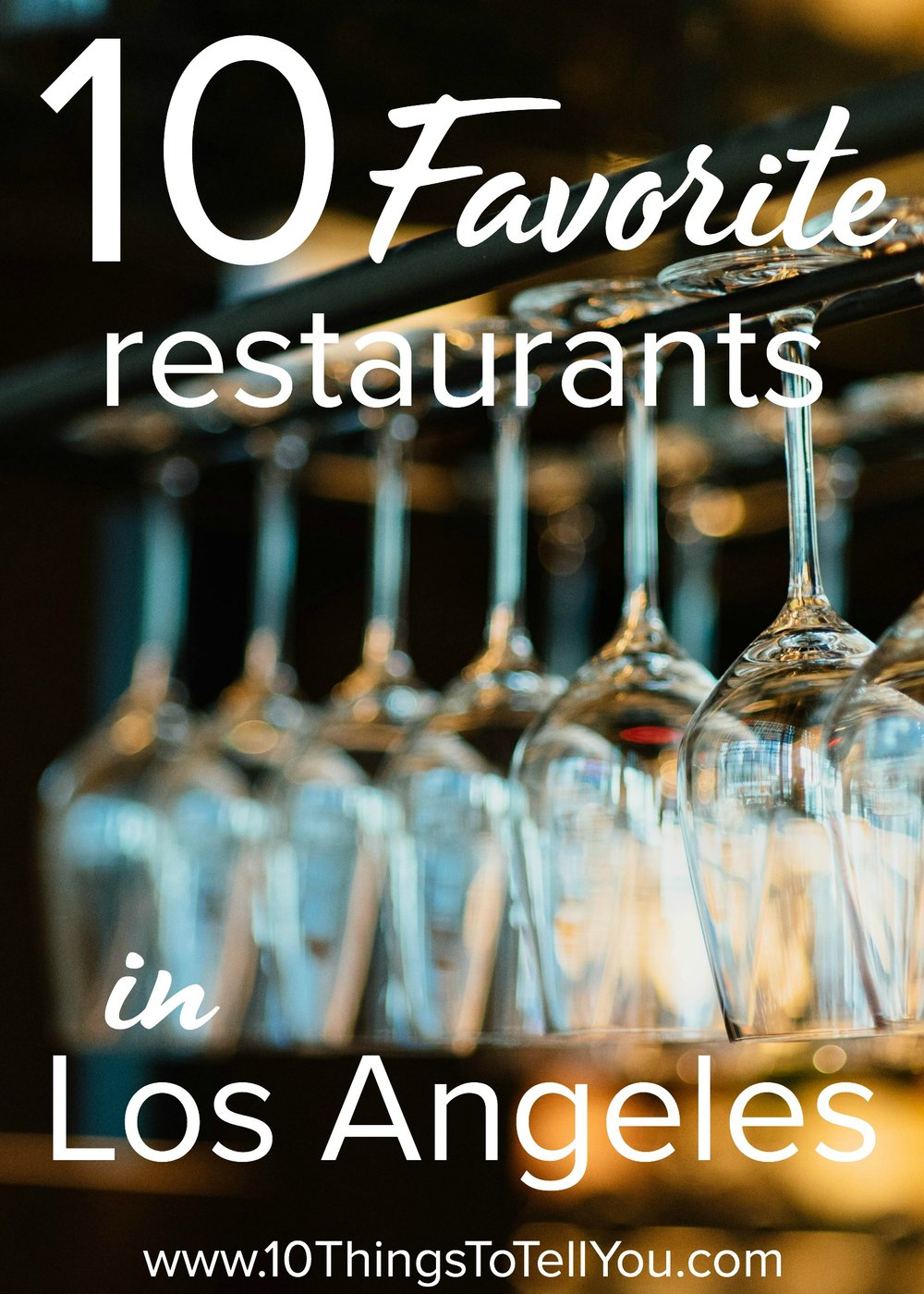 Favorite restaurants in Los Angeles
