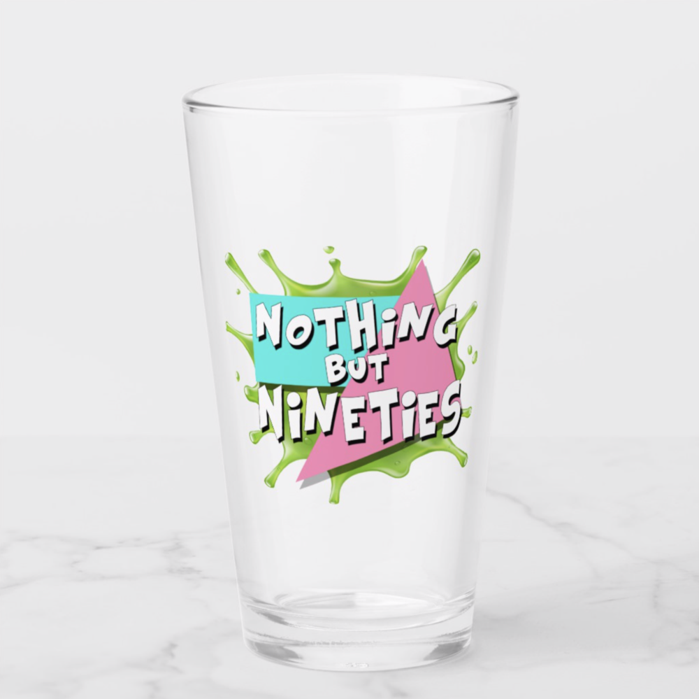 Nothing But Nineties Pint Glass