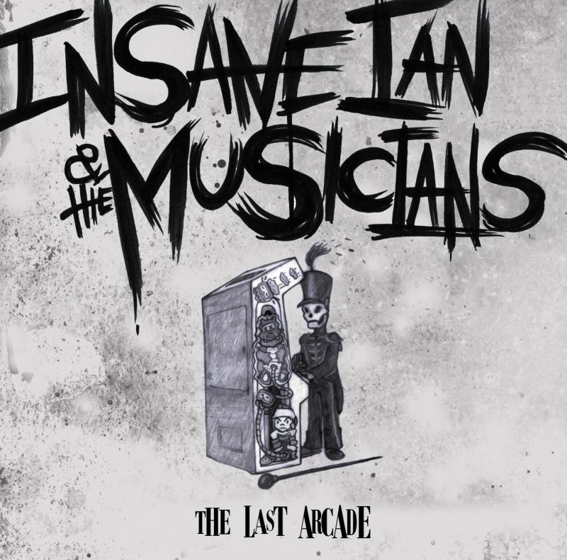 06 Insane Ian - Last Arcade.jpg