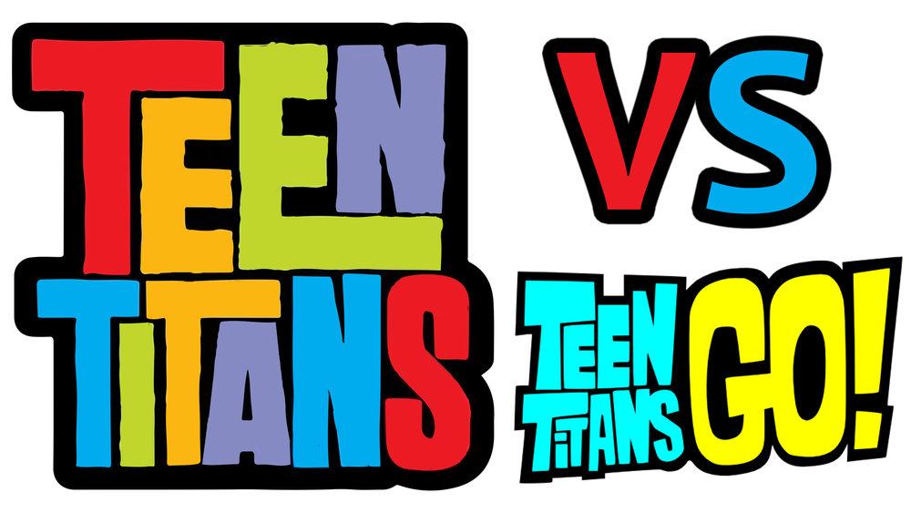 Teen Titans VS. Teen Titans GO.jpg