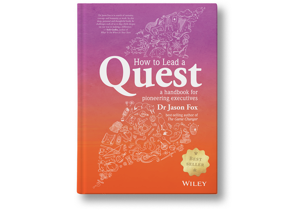 Dr Jason Fox How to Lead a Quest