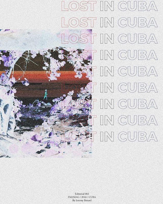 Editorial 002 : Lost in Cuba by @soberjay is now live on the blog. (link in bio) - Don't forget to submit your exclusive work to submissions@fm2collective.com / for guidelines head over to the website. - Art work by @lushooter #FM2MAG