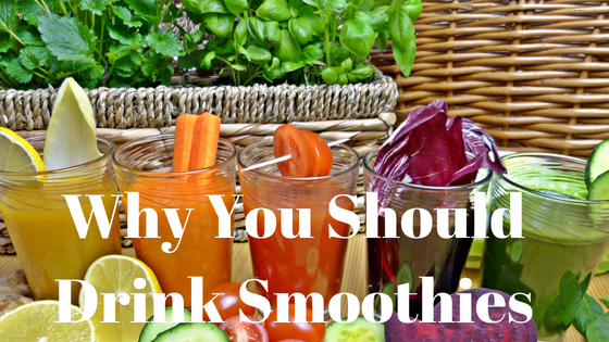 Why You Should Drink Smoothies.png