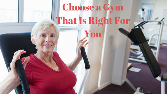 Choose a Gym That Is Right For YOu.png