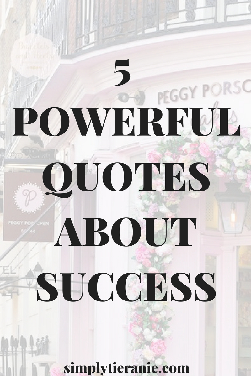 5 POWERFUL QUOTES ABOUT SUCCESS.jpg