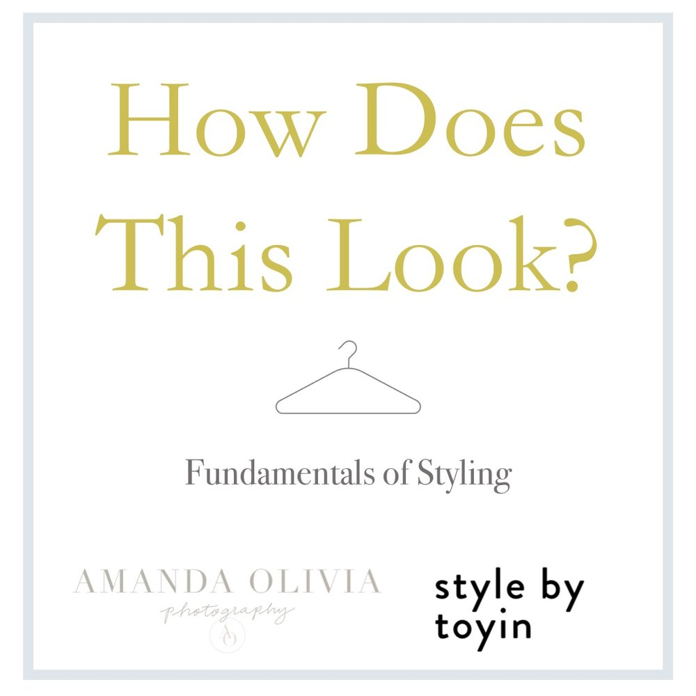 What to Wear for a Photoshoot:  Fundamentals of Style