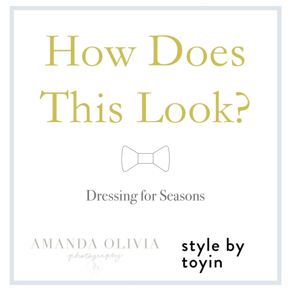 What to wear for a Photoshoot, Dressing for the seasons