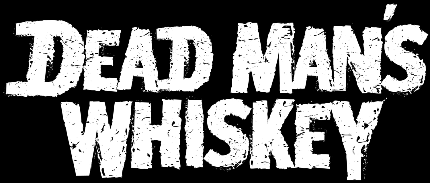 DEAD MAN'S WHISKEY