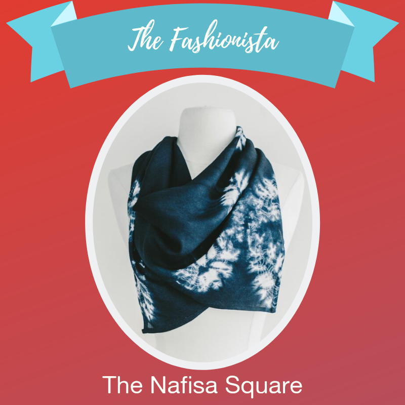 - They look effortlessly chic in whatever they wear and they have the best eye for up-and-coming looks. You turn to them during the inevitable outfit rut before a big event, or when you're in the mood for a shopping spree. The square Nafisa scarf is a perfect addition to their already-fabulous wardrobe. Carefully dyed using an age-old Japanese dying technique, each Nafisa scarf holds a story as unique as each stich. They won't find the same scarf on anyone else.Shop →